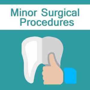 Minor Surgical Procedures