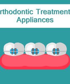 Orthodontic Treatment / Appliances