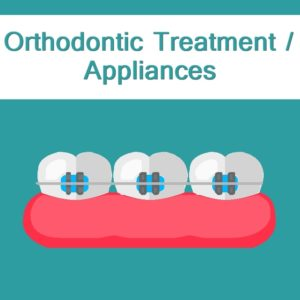 Orthodontic Treatment / Appliances