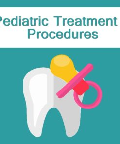 Pediatric Treatment Procedures