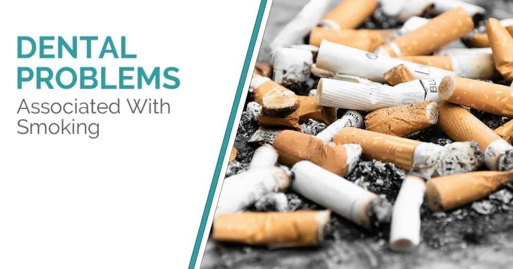 Dental Problems Associated With Smoking - Blog Post Cover Image