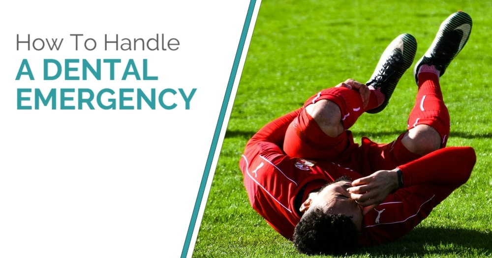 How To Handle A Dental Emergency - Blog Post Cover Image