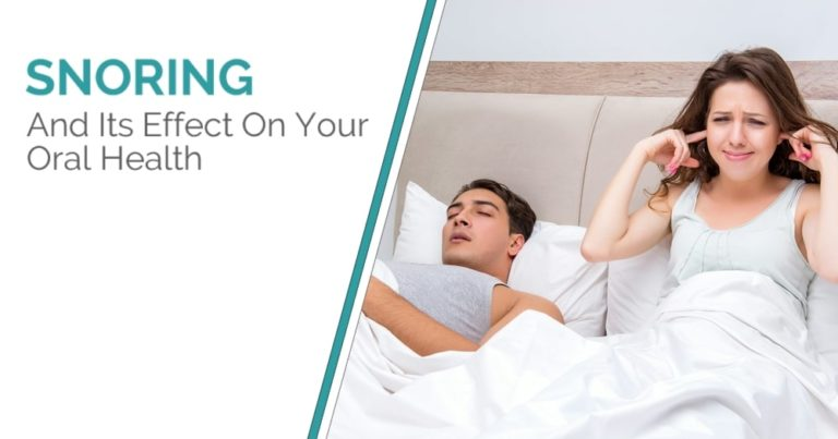 Snoring & Its Effect On Oral Health